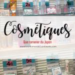 Quels cosmétiques acheter au Japon ? Où les acheter ? Que ramener du Japon ?