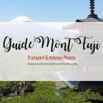 Comment aller au Mont Fuji ? et où prendre de belles photos du Mont Fuji