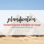 Comment Planifier et Budgéter un Voyage ? Cas pratique : L'Égypte