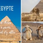 50 Choses à Savoir Avant d'Aller en Egypte – Guide de Voyage, Budget & Adresses
