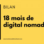 Bilan des 18 mois de Digital Nomad